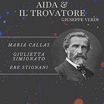 Aida & Il Trovatore - Giuseppe Verdi