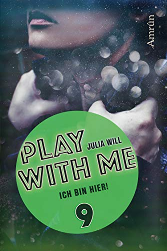 Play with me 9: Ich bin hier!
