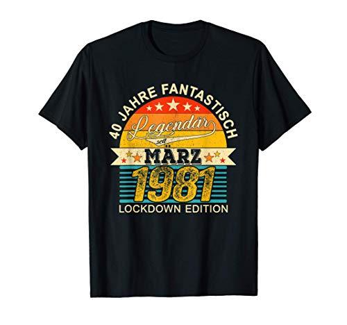 40. Geburtstag März 40 Jahre Jahrgang 1981 Lockdown Edition T-Shirt