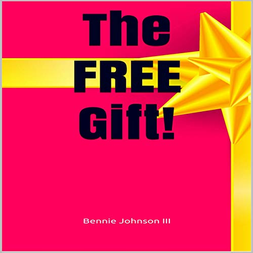 The Free Gift! audiobook cover art