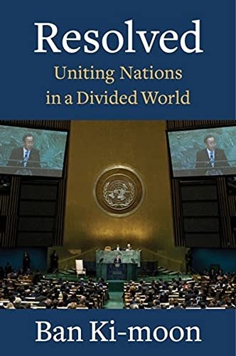 Resolved: Uniting Nations in a Divided World