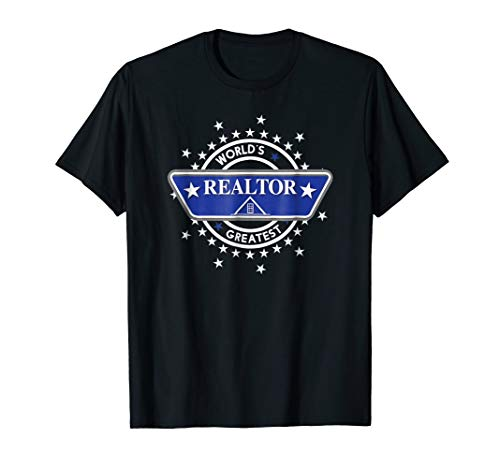 World's Greatest Realtor T-shirt - Real Estate Agent Gift