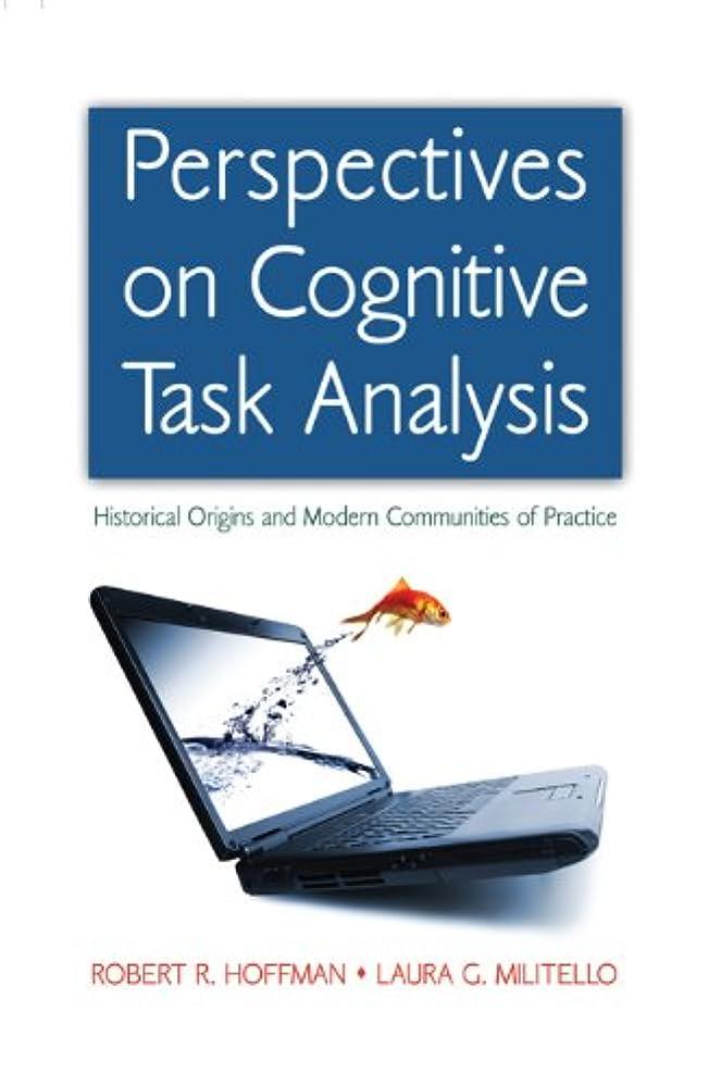 分岐する魔術師ささやきPerspectives on Cognitive Task Analysis: Historical Origins and Modern Communities of Practice (Expertise: Research and Applications Series) (English Edition)