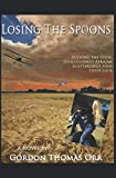 LOSING THE SPOONS (The Hackings of Africa)