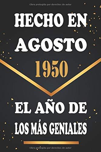 Hecho en Agosto 1950 el Año De Los Más Geniales: Libro de visitas de 70 años, cuaderno, 120 páginas de felicitaciones, idea de regalo, regalo de 70 aniversario para pareja, niño, mujer, hombre