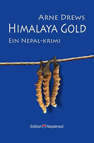 Himalaya Gold: Ein Nepal-Krimi (Inspektor Sanjit ermittelt 1)