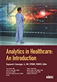Analytics in Healthcare: An Introduction (HIMSS Book Series) (English Edition)