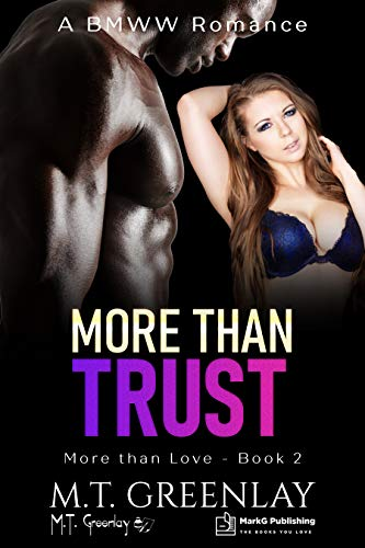 More than Trust: A BMWW Billionaire Romance (More than Love Book 2) (English Edition)