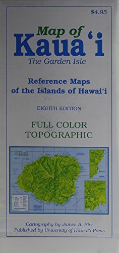 Reference Maps of the Islands of Hawaii: Kauai by James A. Bier (2014-10-31)