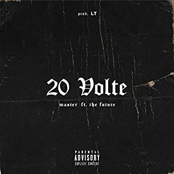 20 VOLTE