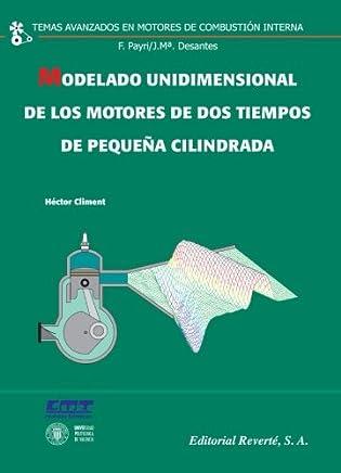 Modelado Unidimensional de los Motores de dos Tiempos de Pequeña Cilindrada (Spanish Edition)