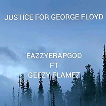 JUSTICE FOR GEORGE FLOYD