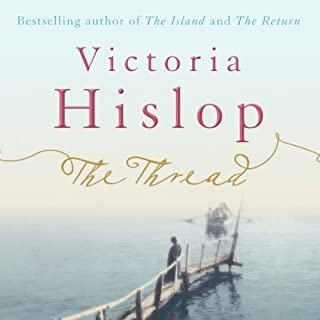 The Thread                   By:                                                                                                                                 Victoria Hislop                               Narrated by:                                                                                                                                 Sandra Duncan                      Length: 14 hrs and 20 mins     590 ratings     Overall 4.4