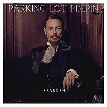 Parking Lot Pimpin'