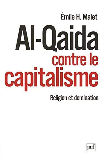 Al-Qaida contre le capitalisme: Religion et domination