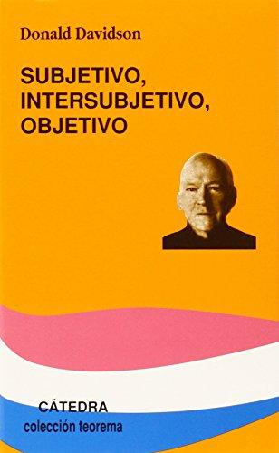 Subjetivo, Intersubjetivo, Objetivo (Teorema. Serie Menor)