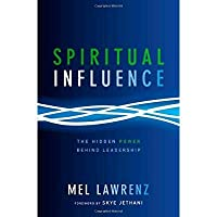 Spiritual Influence: The Hidden Power Behind Leadership【洋書】 [並行輸入品]
