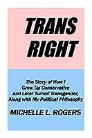 Trans Right