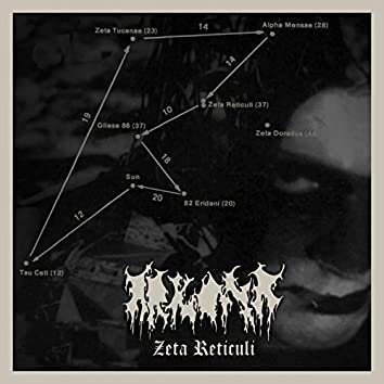 Zeta Reticuli (A Tale About Hatred and Total Enslavement)