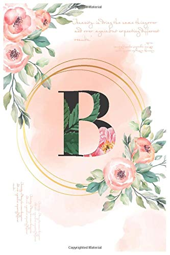 rose pink initial letter B floral crown: Lined Notebook / Journal Gift, 120 Pages, 6x9, Matte Cover