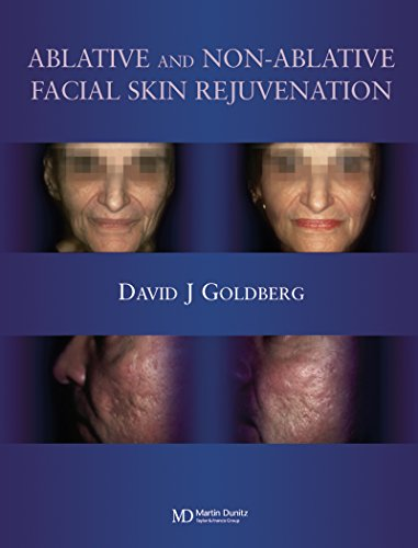 Ablative and Non-ablative Facial Skin Rejuvenation (English Edition)