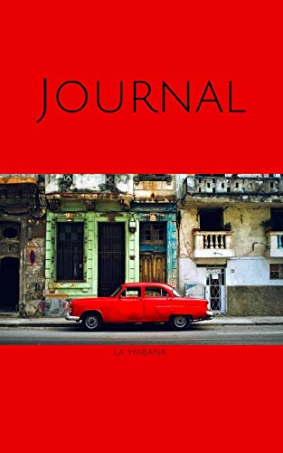 Journal: Havana, Cuba; 100 sheets/200 pages; 5' x 8'
