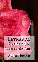 Letras al Corazón:  Poemas de Amor (Spanish Edition)