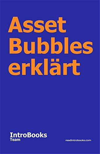 Asset Bubbles erklärt