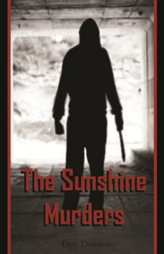 Book: The Sunshine Murders Series (One - Five) (1) by Dave Donahue