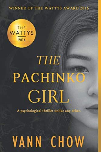 The Pachinko Girl: WINNER OF THE 2016 WATTYS AWARD (Tokyo Faces, Band 1)