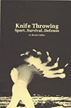 By Blackie Collins Knife Throwing: Sport Survival Defense (No Indication of Later Printing) [Paperback]