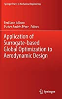 Application of Surrogate-based Global Optimization to Aerodynamic Design (Springer Tracts in Mechanical Engineering)