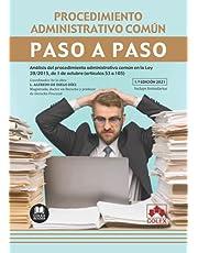 Procedimiento administrativo común. Paso a paso: Análisis del procedimiento administrativo común en la Ley 39/2015, de 1 de octubre (artículos 53 a 105)