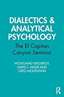 Dialectics & Analytical Psychology: The El Capitan Canyon Seminar