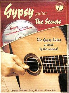 GYPSY GUITAR - THE SECRETS 1 - geregeld voor gitaar - met CD [Noten/Sheetmusic] Componis: DEBARRE ANGELO/DAUSSAT SAMY/ROUX DENIS