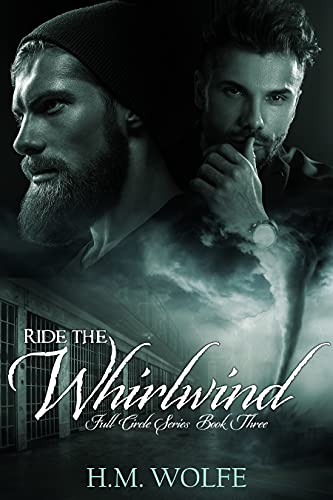 Ride the Whirlwind: Full Circle Series (Book 3)