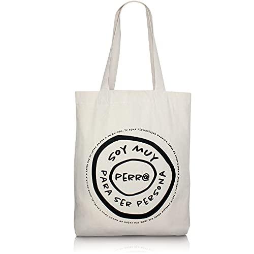 ladolore Tote Bag Con Mensaje _ Soy Muy Perro Para Ser Persona _ Gramaje 300 gr/m2, Algodón 100 %, 38 x 43 x 8 cm _ Bolsa Tela Con Bolsillo Interior y Asas Largas _ Accesorios para perros.