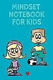 Stacey, K: Mindset Notebook For Kids - Kind Stacey