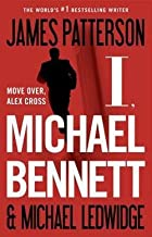 I, Michael Bennett (Hardcover)--by James Patterson [2012 Edition]