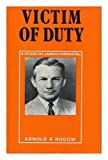 Victim of Duty: a Study of James Forrestal