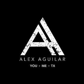You + Me + TX