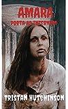 AMARA (PORTA AD INFERNUM (The Gateway to Hell) Book 1) (English Edition)