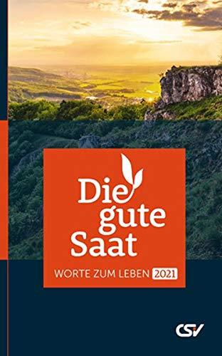 Die gute Saat 2022 - Buchkalender Young Pb.: Worte zum Leben (mit kleinerer Schrift)