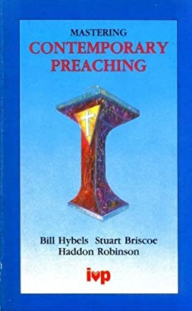 Mastering Contemporary Preaching by Bill Hybels (1991-04-19)