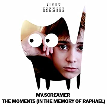 The Moments (In The Memory of Raphael)