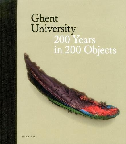 GHENT UNIVERSITY HB: 200 Years in 200 Objects