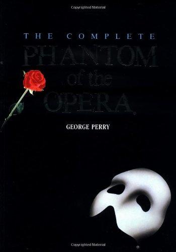 The Complete Phantom of the Opera (Owl Books)