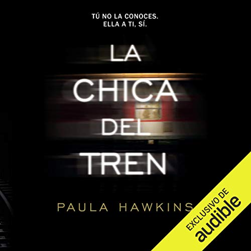 La chica del tren [The Girl on the Train] (Narración en Castellano) cover art