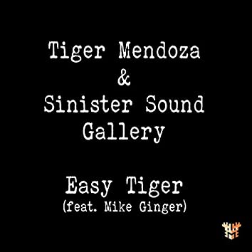 Easy Tiger (feat. Sinister Sound Gallery & Mike Ginger)