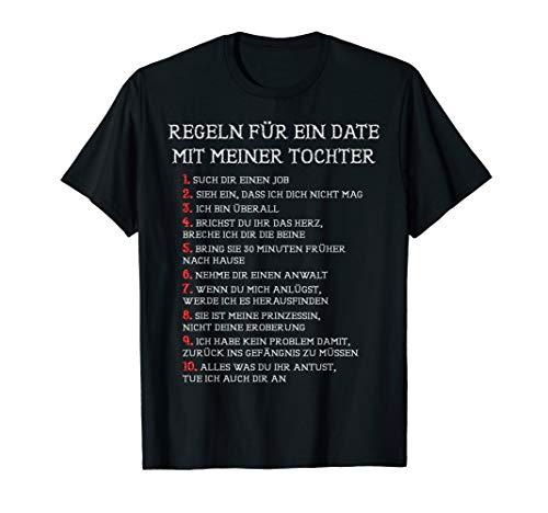 Regeln für Ein Date mit Meiner Tochter | Lustig - Papa - T-Shirt